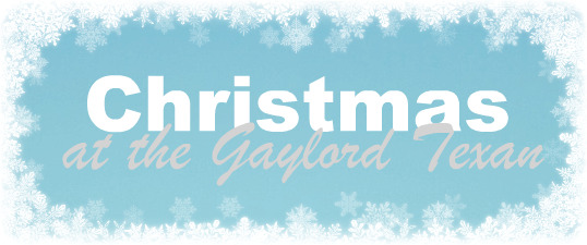 Christmas at the Gaylord Texan