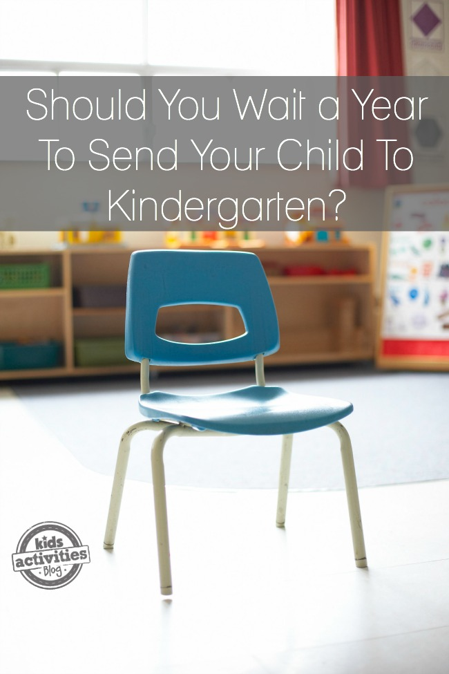 Should you Wait a Year To Send Your Child To Kindergarten
