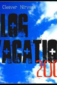 Blog Vacation July '09