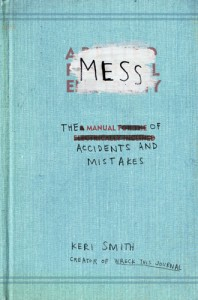 Mess: the book