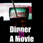 AMC Grapevine Dinner IN a movie