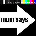 mom says