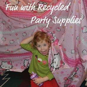 fun with recycled party supplies