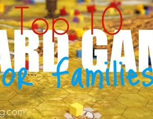 Top 10 Board Games for Families