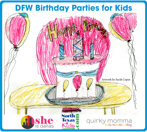 DFW Birthday parties for kids