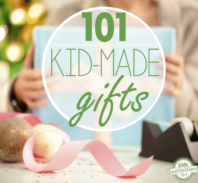 101 kid made gifts on Kids Activities Blog