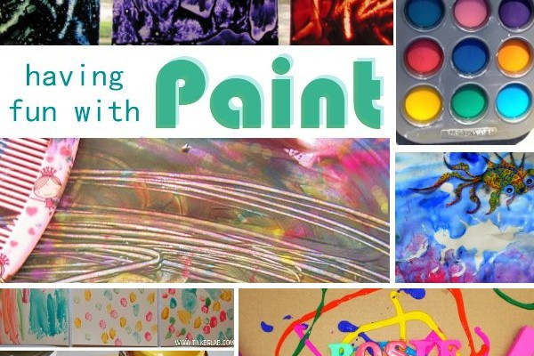 Playing with Paint: Weekly Activities Round-up