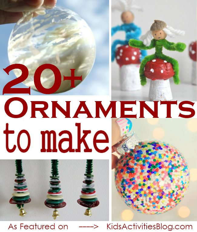 20+ Ideas of Christmas Ornaments your Kids can make this Holiday Season!