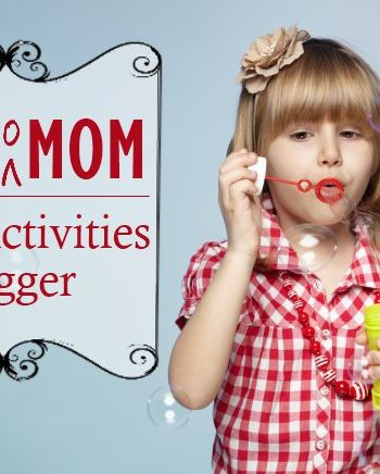 Mom to Mom: A Kids Activities BLogger Feature