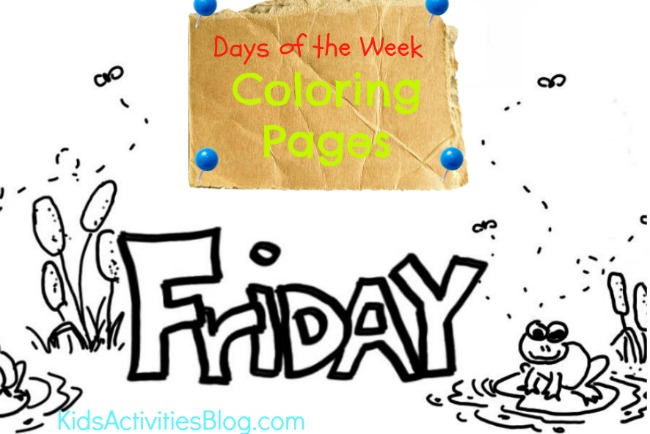 Friday coloring page is one of the series  of daily coloring sheets for kids from Kids Activities Blog
