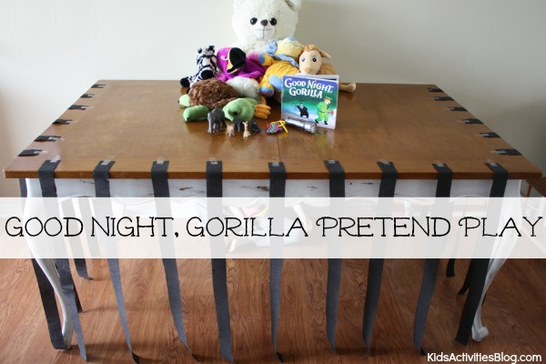 Fun Pretend Play with these Good Night Gorilla Book Activities for Kids