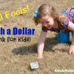 April Fools! Catch a Dollar {Easy prank for kids}