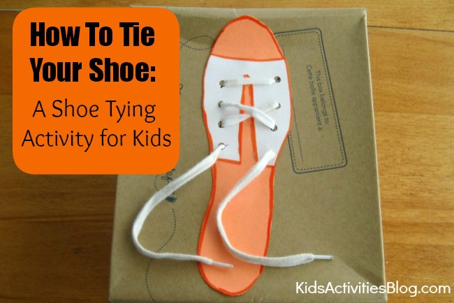 How To Tie Your Shoe: Shoe Tying Activity for Kids