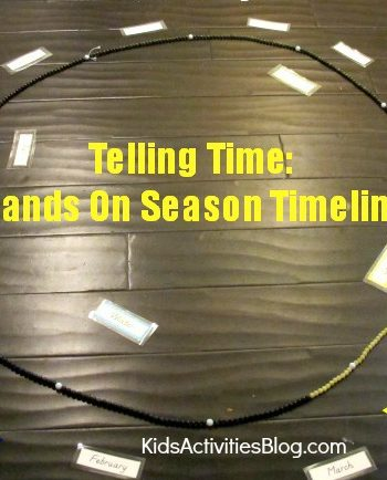 Telling Time: Hands On Season Timeline {Montessori Approach}