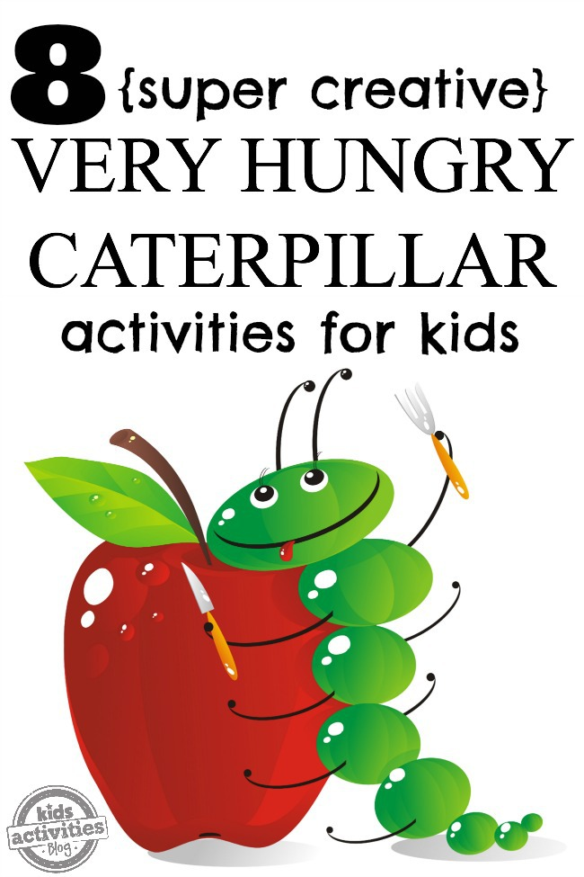 8 super creative very hungry caterpillar activities for kids