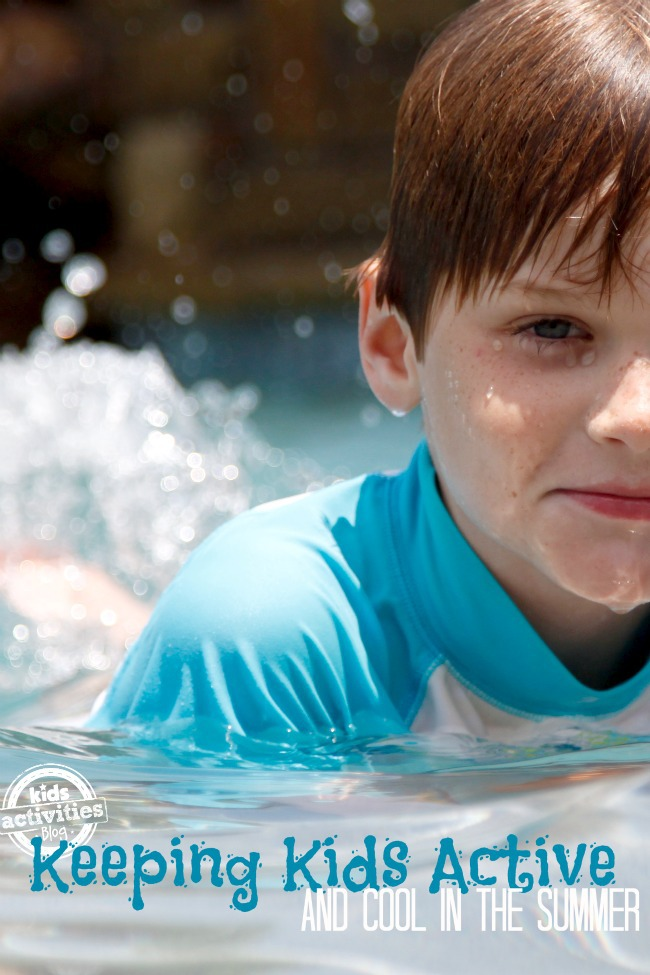 Ways to Keep Kids Active and Cool this Summer - Kids Activities Blog