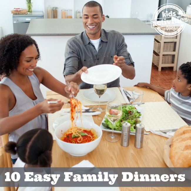 10 Easy Family Dinners