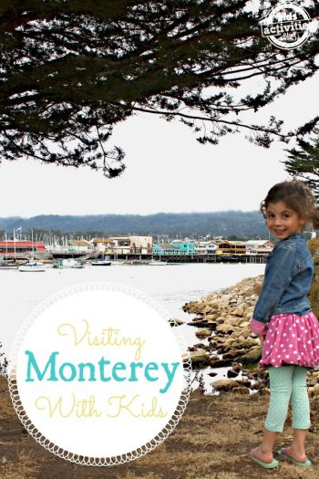 10 Things to do In Monterey CA with kids