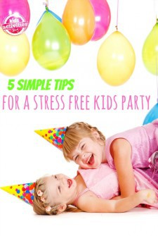 5 Tips for Planning a Stress Free Kids Party