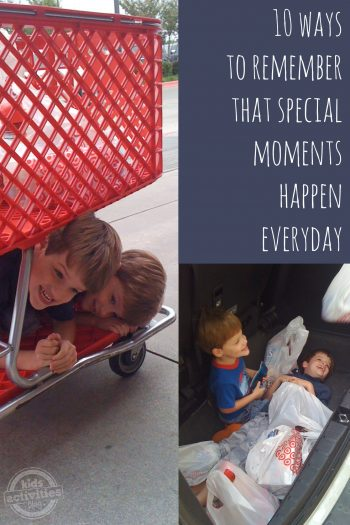 10 Ways to Remember the Special Moments Everyday - Kids Activities Blog