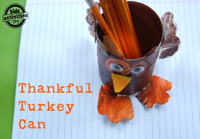 40 Thanksgiving Activities for 5 Year Olds (And Up!)- Reuse old cans with this easy turkey craft! Paint the can, then glue on paper wings and feet.