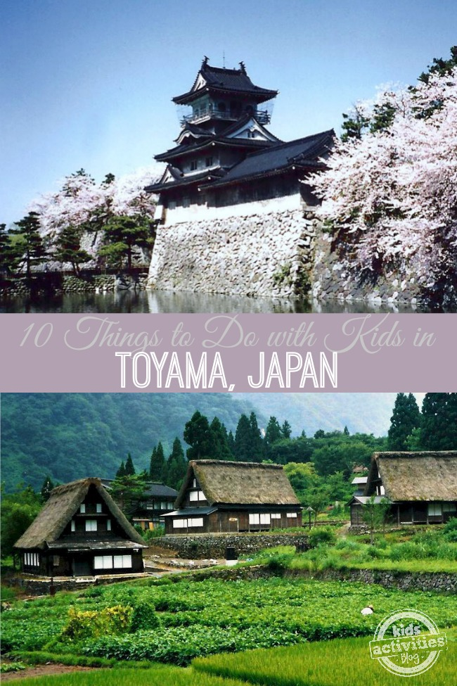 10 Things to Do with Kids in Toyama Japan - Kids Activities Blog