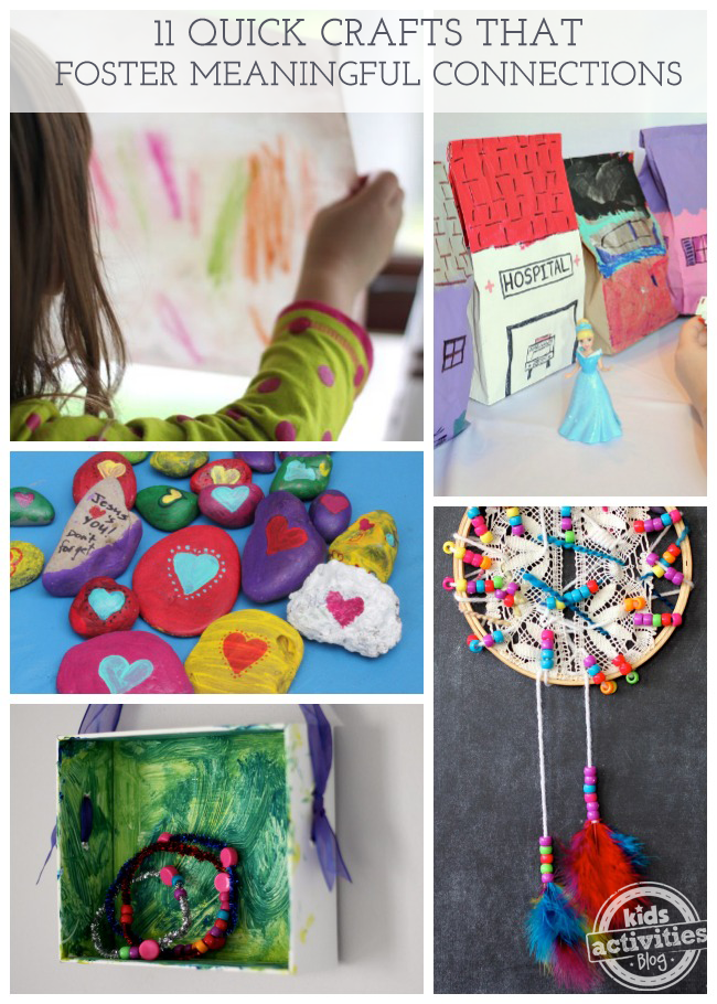 11 Quick Crafts That Foster Meaningful Connections