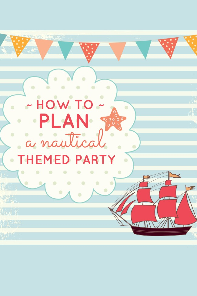 how-to-plan-a-nautical-themed-party