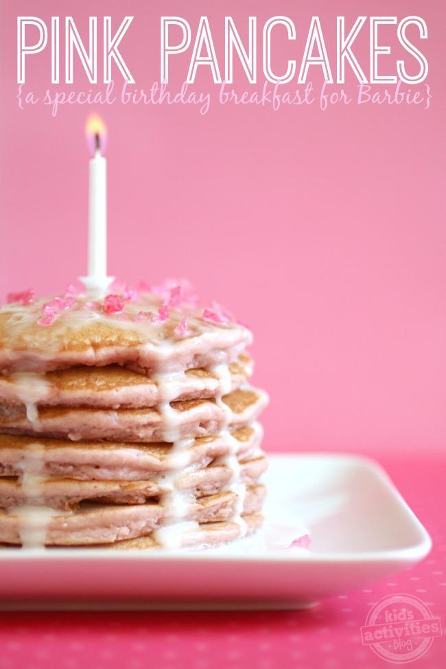 Pink Pancakes - Birthday Breakfast for Barbie - Kids Activities Blog