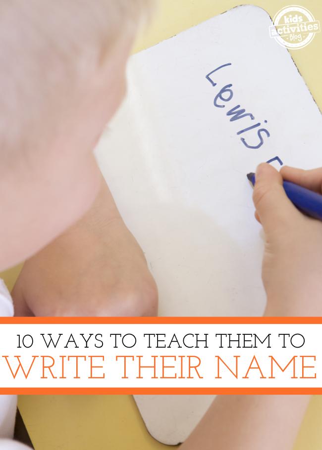 10 Ways to Teach Your Kids to Write Their Name