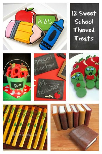 12 Sweet School Themed Treats