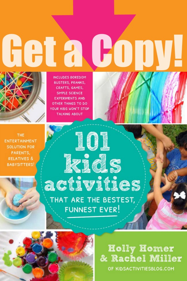 Get a copy - 101 Kids Activities that Are the Bestest Funnest Ever