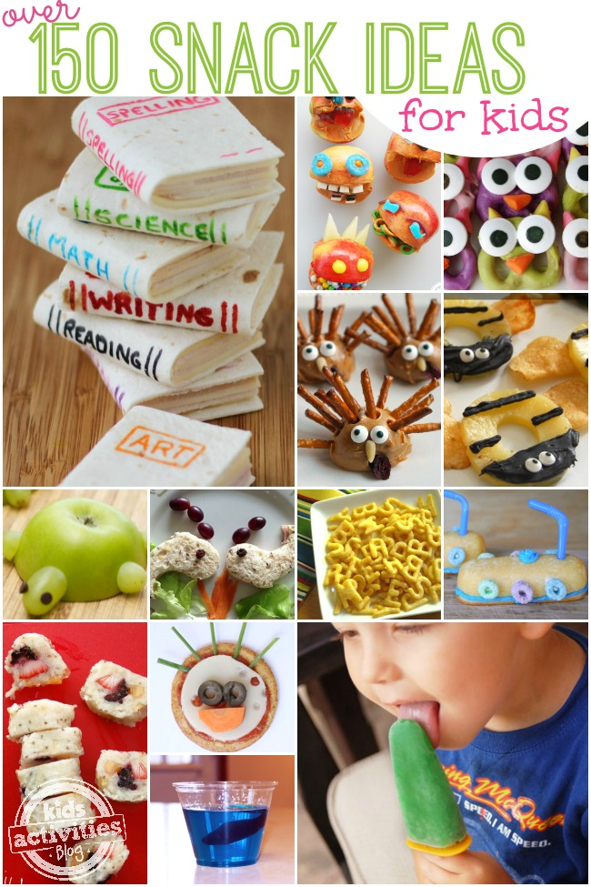 more than 150 snack ideas for kids
