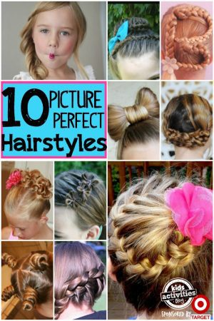 10 picture perfect hairstyles for girls