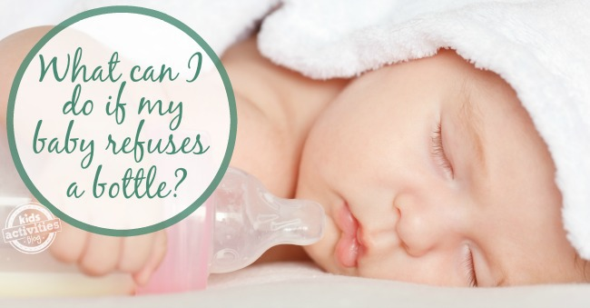 What do you do when baby refuses a bottle?  Some great advice from real moms.
