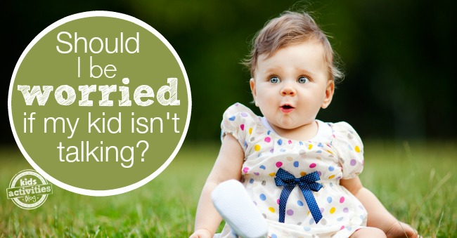 What do I do if my kid isn't talking?
