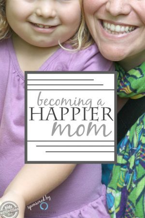 How to become a happier mom