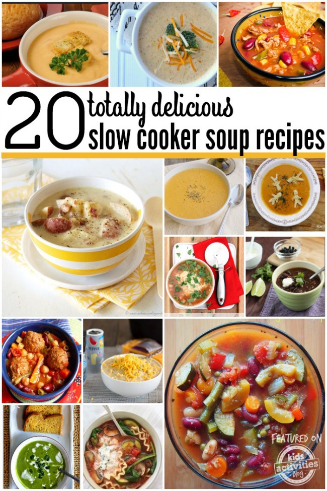 20 totally delicious crock pot soup recipes