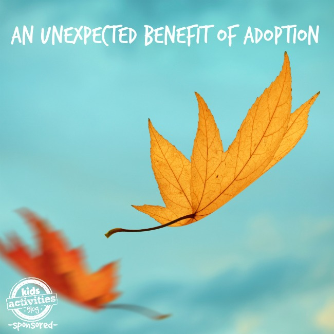 unexpected benefit of adoption