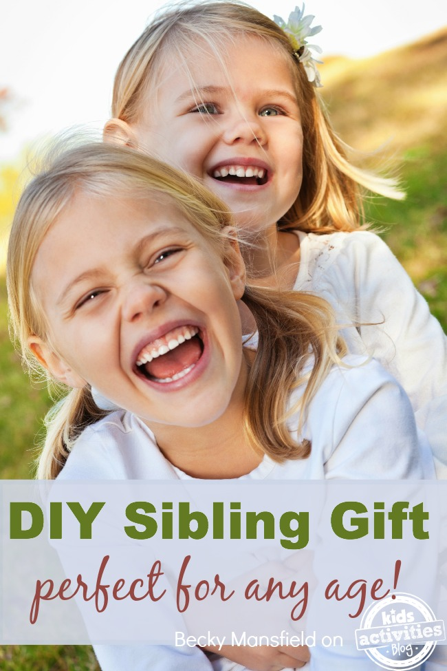 DIY sibling gift