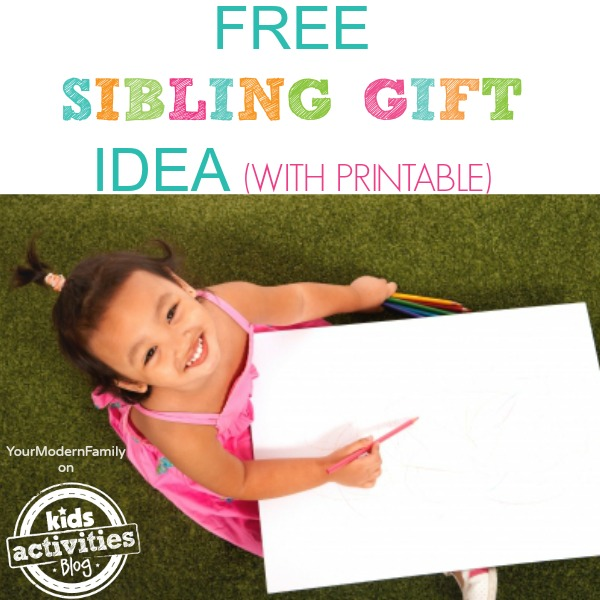FREE SIBLING GIFT IDEA WITH PRINTABLE