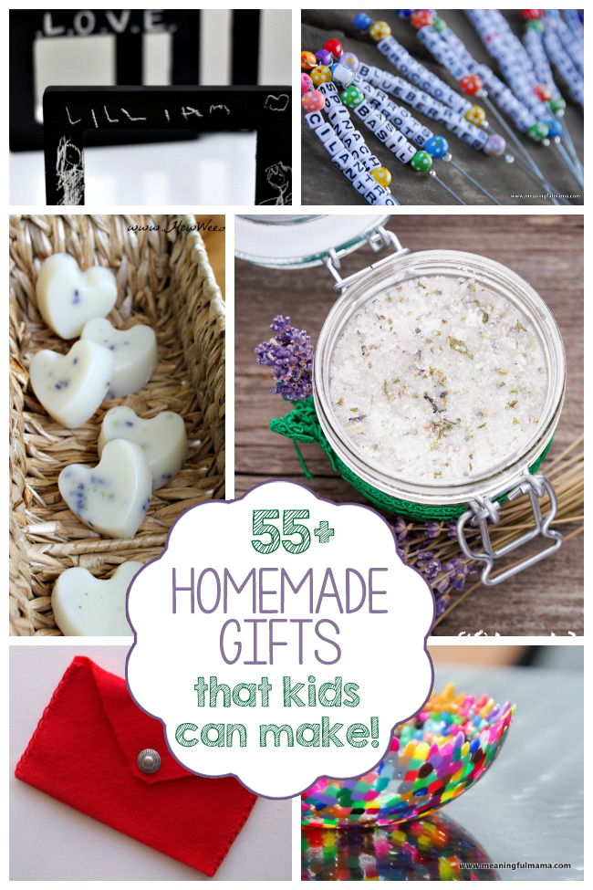 55+ Homemade Gifts Kids Can Make