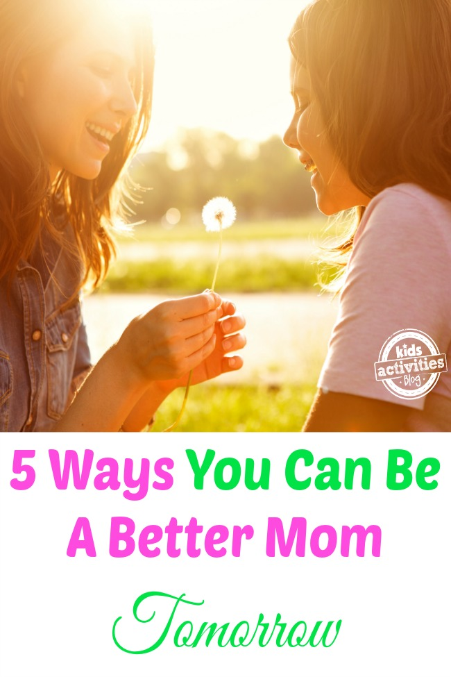 ways to be a better mom
