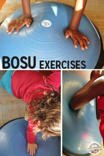 bosu exercises to help your kids develop balance and strength