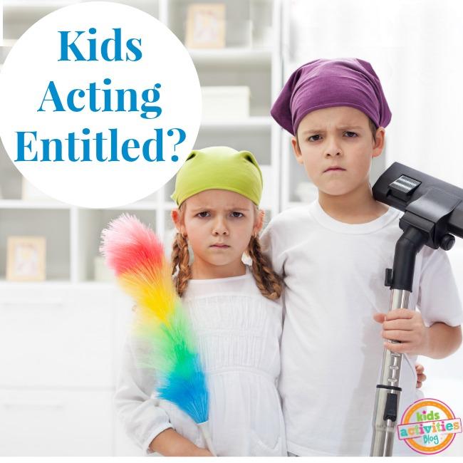 Kids Acting Entitled?