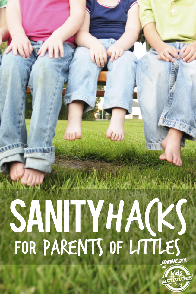 Sanity Hacks for Parents of Littles