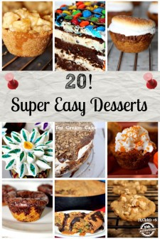 20 Super Easy Desserts that Anyone can Make!
