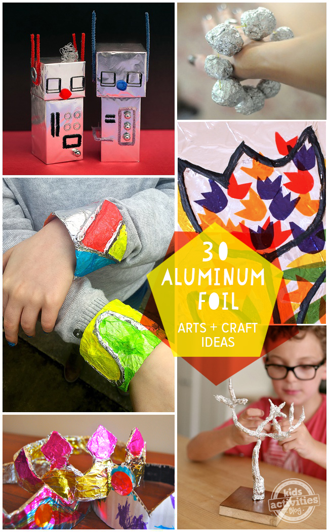 30 Aluminum Foil Crafts Art Activities