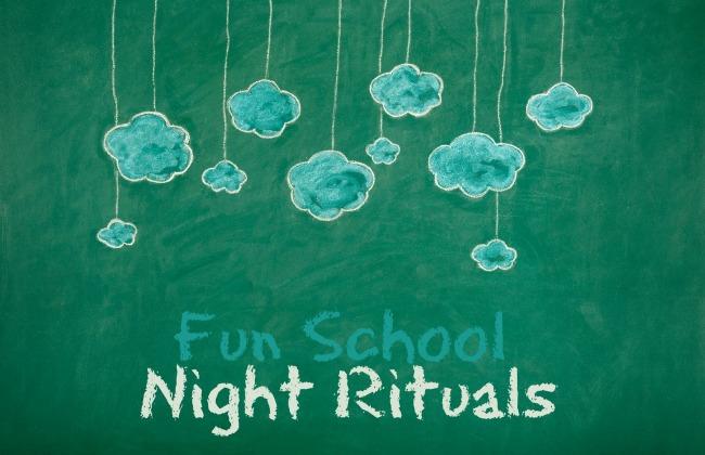 fun school night rituals