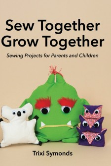 Sewing book for kids: Sew Together Grow Together
